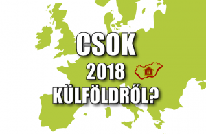 CSOK 2018 Külföldről?