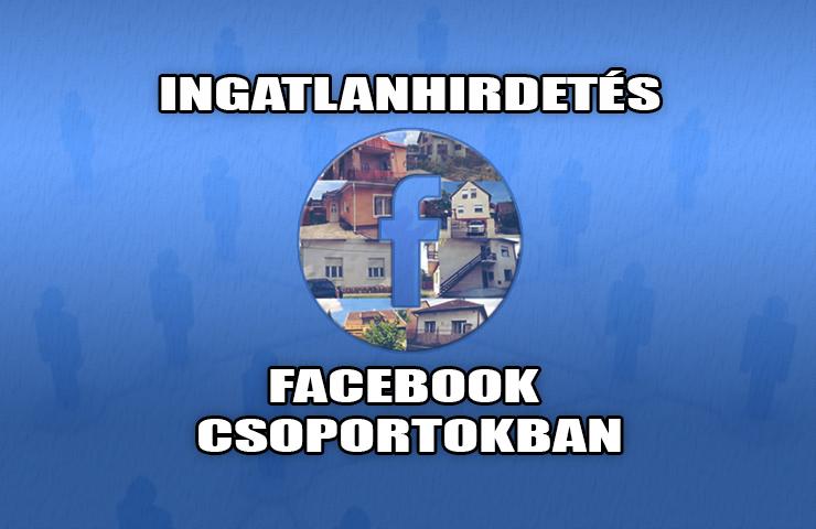IngatlanRevü - Miért hirdessük Facebook csoportokban az ingatlanunkat?